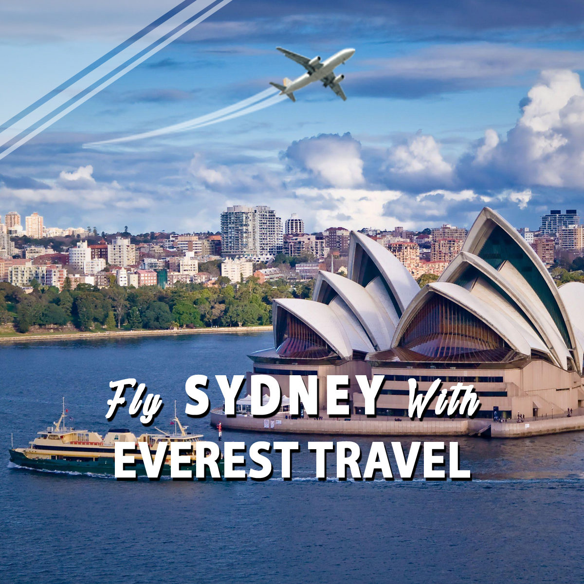 Fly Sydney With Everest Travel