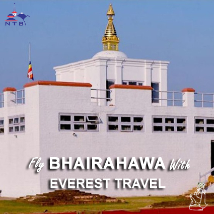 Fly to Bhairahawa with Everest Travel