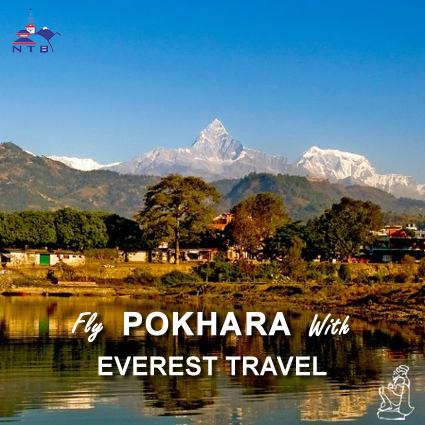 Fly to Pokhara with Everest Travel